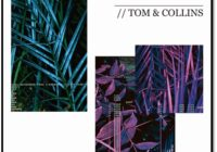 "TOM & COLLINS TEAM UP WITH TOM CHAPLIN TO PRESENT ""ANIMAL"""