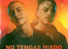 """""""NO TENGAS MIEDO"""" la combinación del Rap y el Reggaetón"""